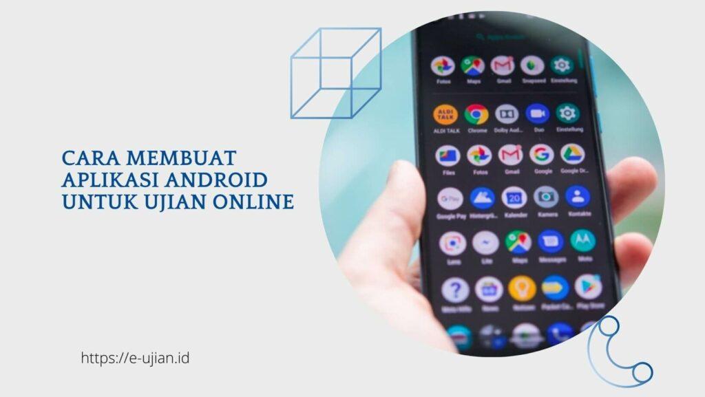 Membuat Aplikasi Android untuk Ujian Online
